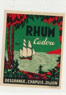 1018  / ETIQUETTE  DE RHUM    CADOU  DESGRANGE  CHAPUIS DIJON - Rhum
