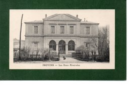 PROVINS : Les Eaux Minerales - Provins