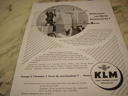 ANCIENNE PUBLICITE QUELS PAYS CES CHRIST BENISSENT IL  KLM 1953 - Publicités