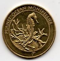 Montpellier - 34 : Planet Océan (Médailles Et Patrimoine) - Touristiques