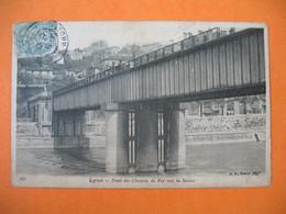 CPA     Lyon  1912   -  Pont Du Chemin De Fer Sur La Saône - Altri