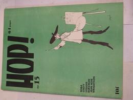 HOP !  N° 15  Revue D'informations Et D'études Sur La BD - Magazines Et Périodiques