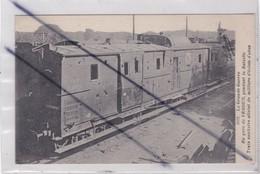 Verdun (55)  En Gare ,pendant La Bataille, Train Sanitaire Atteint De Milliers D'éclats D'obus (La Grande Guerre 1914-18 - Verdun