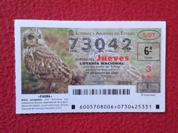 SPAIN DÉCIMO CUPÓN DE LOTERÍA LOTTERY LOTERIE ANIMAL FAUNA WILDLIFE BÚHO CAMPESTRE LECHUZA O SIMIL OWL HIBOU BIRDS VER F - Billetes De Lotería