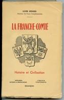 Jura - La Franche-Comté. - Par RENARD (Louis) - Librairie Camponovo, Besançon, 1943 - Franche-Comté