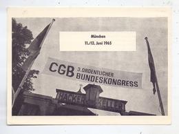 GEWERKSCHAFTEN - 3.Ordentlicher Bundeskongress Des CGB, München 1965, Sonderstempel - Gewerkschaften