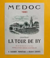 9807 - Château La Tour De By 1961  Médoc - Bordeaux