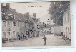 89 OUANNE ( Yonne ) - La Place - Animé Homme à Vélo Bicyclette , Vue Prise En été... - CPA Dos Vert  Béferty  Généalogie - Altri Comuni