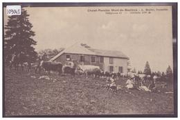 DISTRICT DE GRANDSON - CHALET DU MONT DE BAULMES - TB - VD Vaud