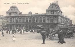 BRUXELLES - La Gare Du Nord - Spoorwegen, Stations