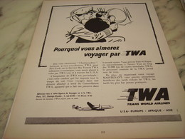ANCIENNE PUBLICITE POURQUOI VOUS AIMERZ VOYAGER PAR TWA  1954 - Publicités