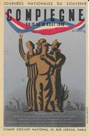 Journées Nationales Du Souvenir - Compiègne Août 1946 - Comité Executif National - Carte Non Circulée - Patriottisch