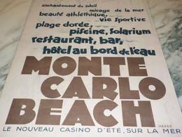 ANCIENNE PUBLICITE VOYAGE MONTE CARLO BEACH 1931 - Pubblicitari