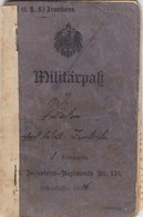 Militärpass I. WK: Inf. Reg. 178, Von 1906-1918, Inf. Reg. 392, Westen, Osten - Occupation 1914-18