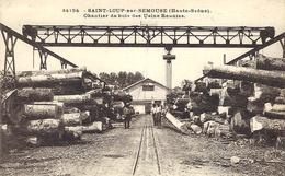 34194 -SAINT-LOUP-sur-SEMOUSE - Chantier De Bois Des Usines Réunies -ed. C.L.B. - France