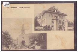 CHEYRES - EGLISE ET ECOLE - TB - FR Fribourg