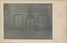 I42 - Carte Photo - Comptoir GARE D'EAU - Commerce