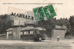 CPA  Anizy Pinon  Arrivée  En Gare Du Tramway  Electrique  (Ligne De Saint Quentin Tergnier) - Autres Communes