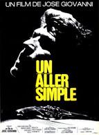 AFF CINE ORIG NEUVE UN ALLER SIMPLE 120X160 1971 José Giovanni Nicoletta ILLUS FERRACCI - Affiches & Posters