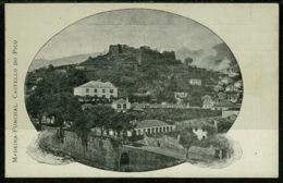 Ref 1265 - Early Postcard - Castello Do Pico - Madeira Portugal - Madeira