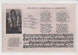 26749 Chanson Texte -Joyeux Enfants Bourgogne -cpsm Bernuy Nuits Saint Georges - Musique Et Musiciens