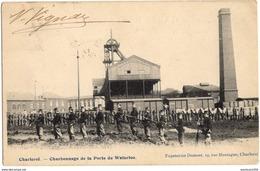 CHARLEROI CHARBONNAGE DE LA PORTE DE WATERLOO - Charleroi