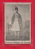ALBANIE-CPA KORITZA - COSTUME INDIGENE DE CORYTZA - Albanie