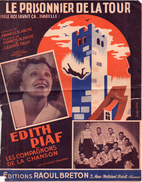 Edith Piaf Et Les Compagnons De La Chanson - Le Prisonnier De La Tour  (p : Francis Blanche  M :  Gérard Calvi), 1948 - Non Classés