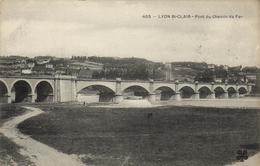 1 Cpa Lyon Saint Clair - Pont Du Chemin De Fer - Autres