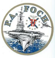 241 - MARINE NATIONALE - AUTOCOLLANT  - P.A. FOCH - Stickers