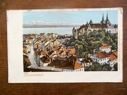 Oude Postkaart  NEUCHATEL   Zwisterland - NE Neuchâtel