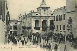 ESPAGNE  MAHON   El Ayuntamiento - Espagne