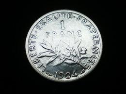 1 FRANC ARGENT SEMEUSE DE ROTY 1904   GAD 467   (  Lotplbleu3/3  ) - Frankreich
