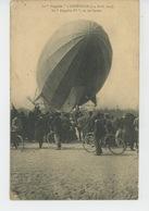 """AVIATION MILITAIRE - Le """"ZEPPELIN """" à LUNÉVILLE (3-4 Avril 1913) - Le """" ZEPPELIN IV """" , Vu De L'avant - Dirigeables"""