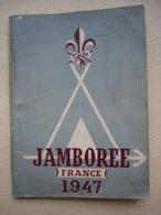 SCOUTISME LIVRET JAMBOREE 1947 SCOUT FRANCE - Padvinderij