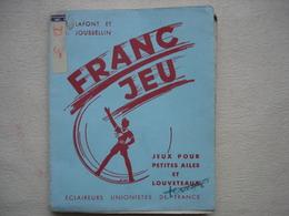 SCOUTISME FRANC JEU éclaireur De France édition De 1942 - Padvinderij