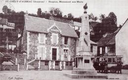 SAINT  CHELY  D' AUBRAC (12)  Hospice , Monument Aux Morts  -  Reproduction D'une Carte Ancienne. - Repro's