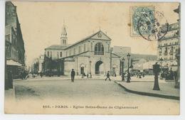 PARIS - XVIIIème Arrondissement - Eglise Notre Dame De Clignancourt - Distretto: 18