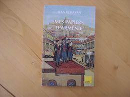 Mes Papiers D'arménie - Jean Kéhayan - Histoire