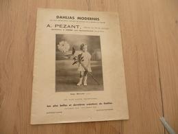 Catalogue Publicité A.Pezant Horticulteurs Aubière Près Clermont Ferrand Dahlias Modernes 1934/1935 16p - Tuinieren