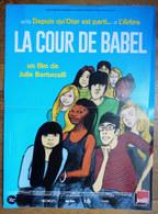 AFFICHE DE FILM - LA COUR DE BABEL - BLAIN 2014 - Affiches & Offsets