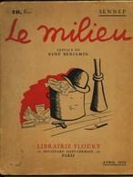 LE MILIEU  - PAR  SENNEP  - - Preface De René Benjamin  - 1934 - Humour