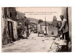 CPA 09 - Montferrier - Crue Du Ruisseau De La Freychede - Le Barri D'amount Inondé ( 26 Juin 1913 ) - Autres Communes