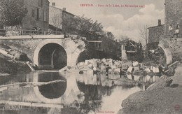 34/ Servian - Le Pont De Lène Aprés Innondations 11 Novembre 1907 - France