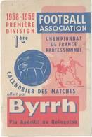 Dépliant 4 Volets Byrrh, Football Association, Calendrier Des Matches  1ere Division 1958/1959 - Publicités