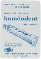 Homéodent, Pate Dentaire ( Calendrier Métal 1971 ) ( Dentifrice, Laboratoires Boiron ) - Publicités