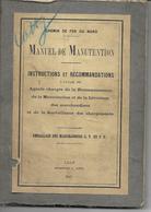 Chemin De Fer Du Nord. Manuel De Manutention. Année 1927. 228 Pages; (Train) - 1901-1940