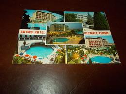 B713   Montegrotto Terme Padova Hotel Olympia Viaggiata - Altre Città