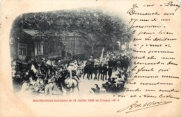 France - 71 - Précurseur - Le Creusot - Manifestations Socialistes Du 14 Juillet 1899 N° 8 - Le Creusot