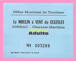 TICKET   D ENTREE Du Moulin A Vent Du Cluzelet à JONZAC - Tickets D'entrée